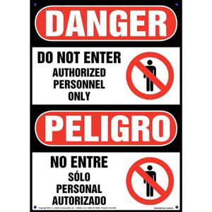 Danger: Do Not Enter Authorized Personnel Only - OSHA Bilingual Sign