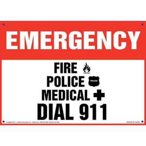 Emergency: Fire, Police, Medical Dial 911 Sign