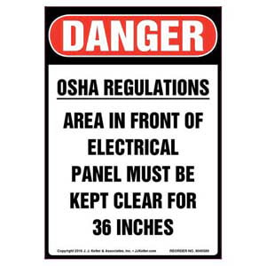 Danger: OSHA Regulations Area Must Be Kept Clear - OSHA Label
