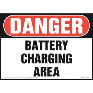 Danger: Battery Charging Area Sign - OSHA