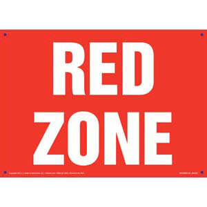 Red Zone Sign