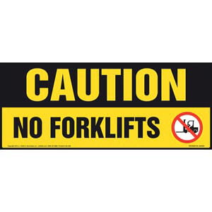 Caution: No Forklifts Sign with Icon - OSHA