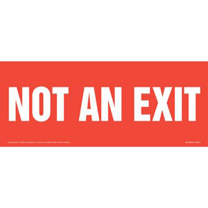 Not An Exit Sign - White Text on Red, Long Format