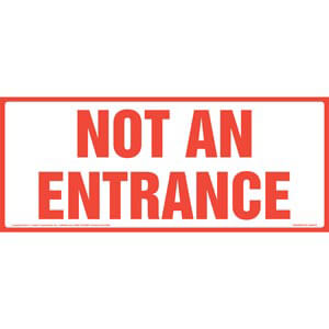 Not An Entrance Sign - Red Text on White