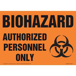 Biohazard: Authorized Personnel Only Sign with Icon