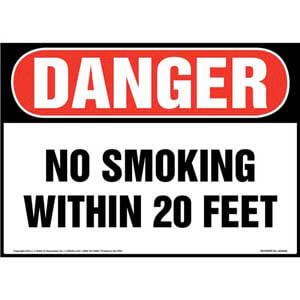 Danger: No Smoking Within 20 Feet Sign - OSHA