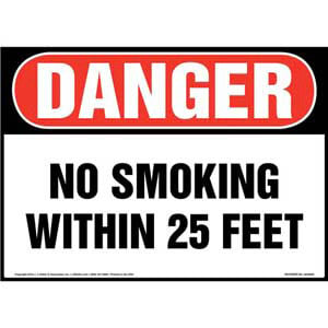 Danger: No Smoking Within 25 Feet Sign - OSHA