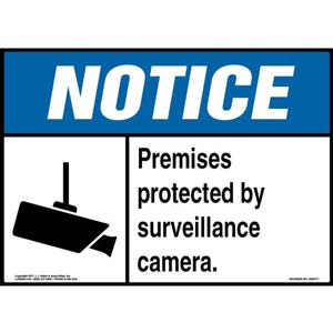 Notice: Premises Protected By Surveillance Camera Sign - ANSI