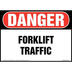 Danger: Forklift Traffic Sign - OSHA