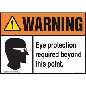 Warning: Eye Protection Required Beyond This Point With Graphic - ANSI Sign