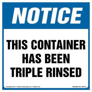 Notice: This Container Has Been Triple Rinsed Label - OSHA