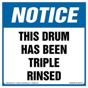 Notice: This Drum Has Been Triple Rinsed Label - OSHA