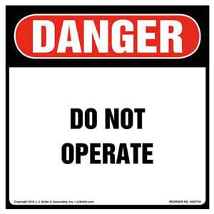 Danger: Do Not Operate Label - OSHA, Square