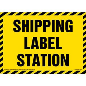 Shipping Label Station Sign