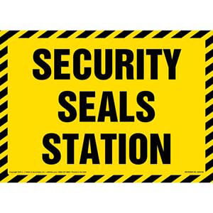 Security Seals Station Sign