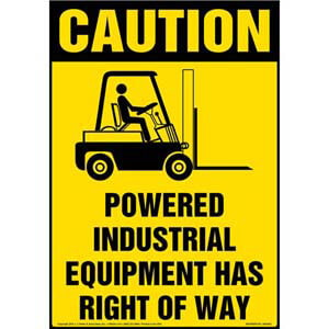 Powered Industrial Equipment Has Right Of Way Floor Sign - OSHA
