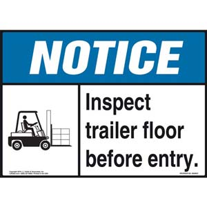 Notice: Inspect Trailer Floor Before Entry Sign - ANSI, Forklift Icon