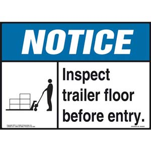 Notice: Inspect Trailer Floor Before Entry Sign - ANSI, Pallet Jack Icon