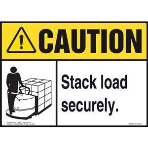 Caution: Stack Load Securely Sign - ANSI, Motorized Pallet Jack Icon