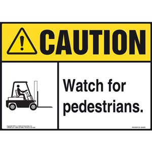 Caution: Watch For Pedestrians Sign - ANSI, Forklift Icon
