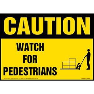 Caution: Watch For Pedestrians Sign - OSHA, Pallet Jack Icon
