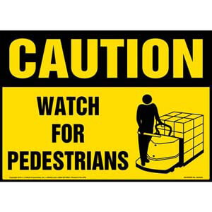 Caution: Watch For Pedestrians Sign - OSHA, Motorized Pallet Jack Icon