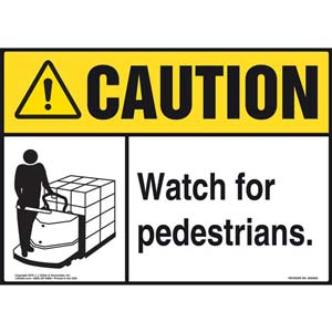 Caution: Watch For Pedestrians Sign - ANSI, Motorized Pallet Jack Icon