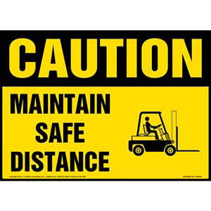 Caution: Maintain Safe Distance Sign - OSHA, Forklift Icon