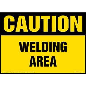 Caution: Welding Area Sign - OSHA
