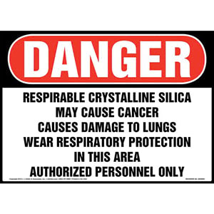 Danger: Respirable Crystalline Silica Sign - OSHA
