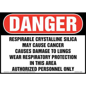 Danger: Respirable Crystalline Silica Sign - OSHA