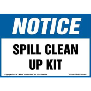 Notice: Spill Clean Up Kit - OSHA Label