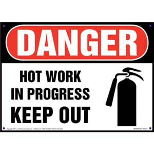 Danger: Hot Work In Progress Keep Out Sign with Icon - OSHA