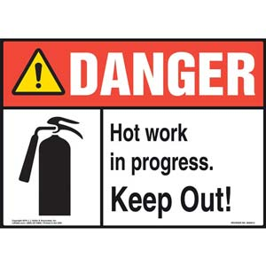 Danger: Hot Work In Progress Keep Out Sign with Icon - ANSI