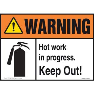 Warning: Hot Work In Progress, Keep Out Sign with Icon - ANSI