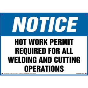 Notice: Hot Work Permit Required For Welding/Cutting Operations Sign - OSHA