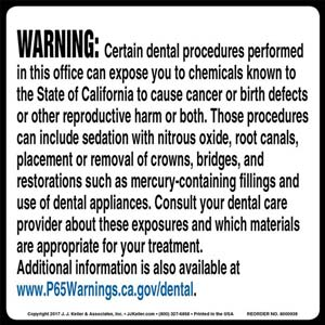 California Prop 65: Dental Procedure Warning Label