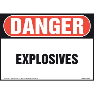 Danger: Explosives Sign - OSHA