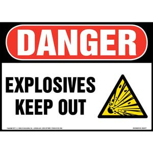 Danger: Explosives Keep Out Sign with Icon - OSHA