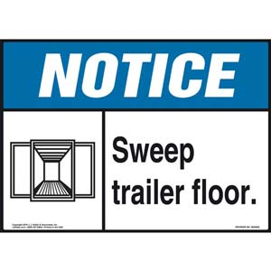 Notice: Sweep Trailer Floor - ANSI Sign