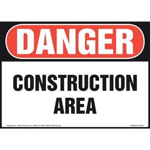 Danger: Construction Area Sign - OSHA