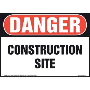 Danger: Construction Site Sign - OSHA