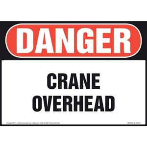 Danger: Crane Overhead Sign - OSHA