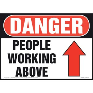 Danger: People Working Above Sign - OSHA