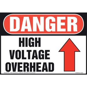 Danger: High Voltage Overhead - OSHA Sign