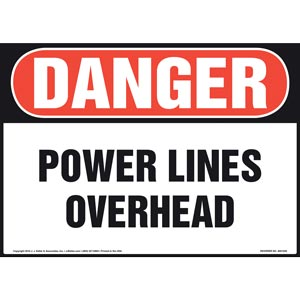 Danger: Power Lines Overhead - OSHA Sign