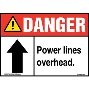 Danger: Power Lines Overhead - ANSI Sign