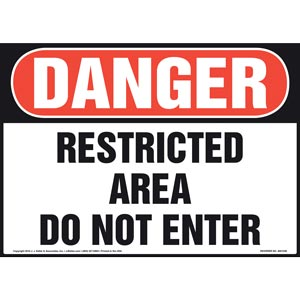 Danger: Restricted Area Do Not Enter Sign - OSHA
