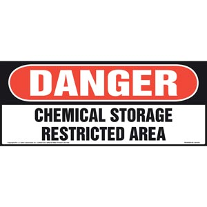 Danger: Chemical Storage, Restricted Area Sign - OSHA