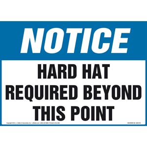 Notice: Hard Hat Required Beyond This Point Sign - OSHA